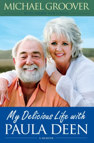 9781476747354: My Delicious Life with Paula Deen