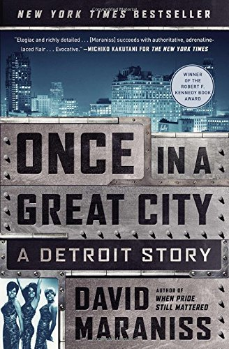 9781476748399: Once in a Great City: A Detroit Story