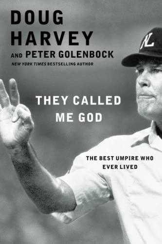 9781476748801: They Called Me God: The Best Umpire Who Ever Lived