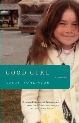 9781476748979: Good Girl: A Memoir