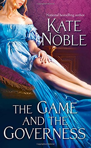 The Game and the Governess: Noble, Kate