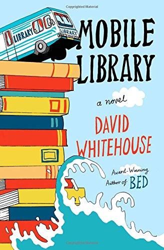 Mobile Library: A Novel: Whitehouse, David