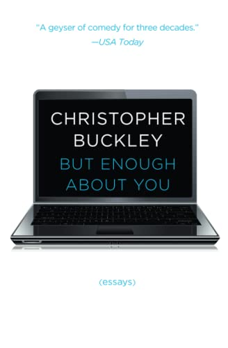 9781476749525: But Enough About You: Essays