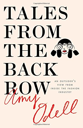 9781476749754: Tales from the Back Row: An Outsider's View from Inside the Fashion Industry