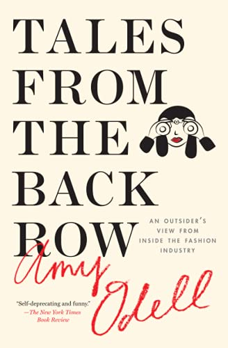 9781476749761: Tales from the Back Row: An Outsider's View from Inside the Fashion Industry