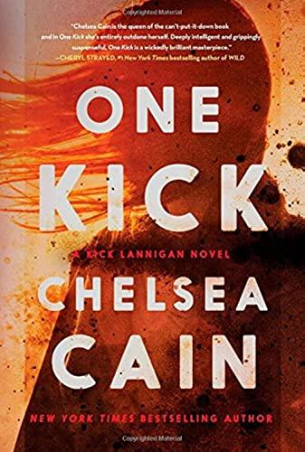 9781476749785: One Kick: A Novel (A Kick Lannigan Novel)