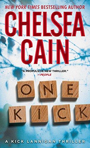 9781476749877: One Kick: A Kick Lannigan Novel