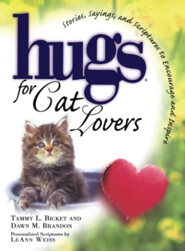 Hugs for Cat Lovers (Hugs Series): Tammy L. Bicket