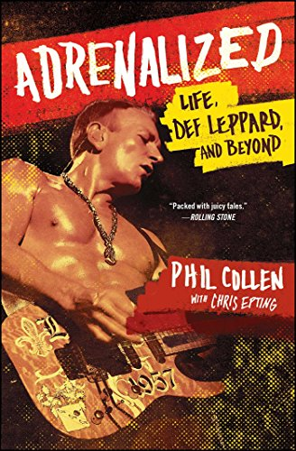 9781476751665: Adrenalized: Life, Def Leppard, and Beyond