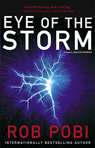 9781476751870: Eye of the Storm (Bloodman)