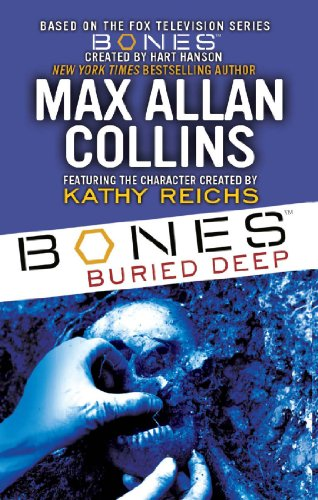 Bones: Buried Deep: Reichs, Kathy; Collins,