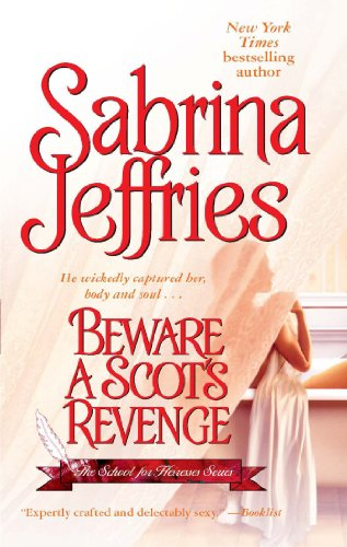 9781476752631: Beware a Scot's Revenge (The School for Heiresses)