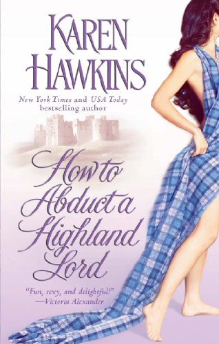 How to Abduct a Highland Lord: Hawkins, Karen