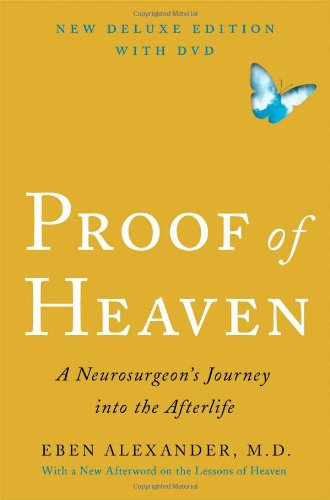 9781476753027: Proof of Heaven Deluxe Edition With DVD: A Neurosurgeon's Journey into the Afterlife