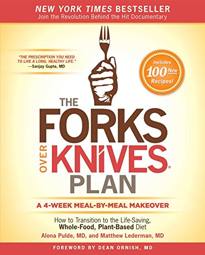 9781476753294: The Forks Over Knives Plan: How to Transition to the Life-Saving, Whole-Food, Plant-Based Diet