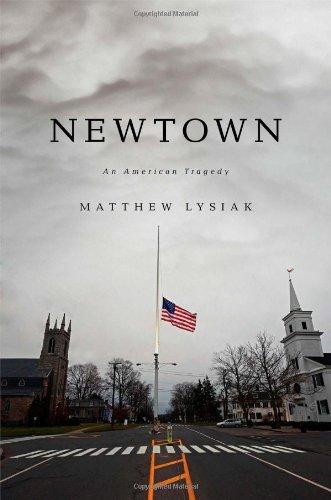 9781476753744: Newtown: An American Tragedy