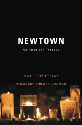 9781476753751: Newtown: An American Tragedy