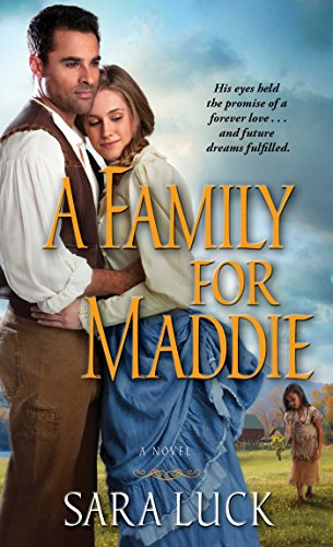 A Family for Maddie: Luck, Sara