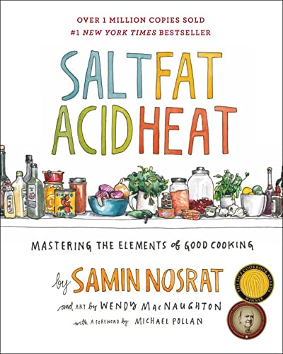 9781476753836: Salt, Fat, Acid, Heat: Mastering the Elements of Good Cooking