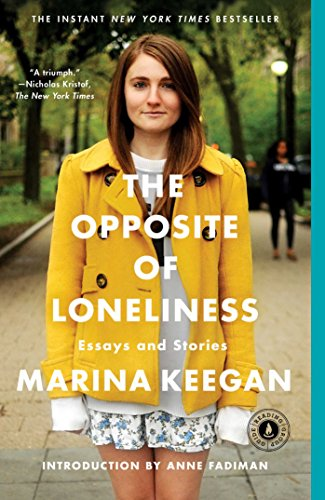 9781476753911: The Opposite of Loneliness: Essays and Stories