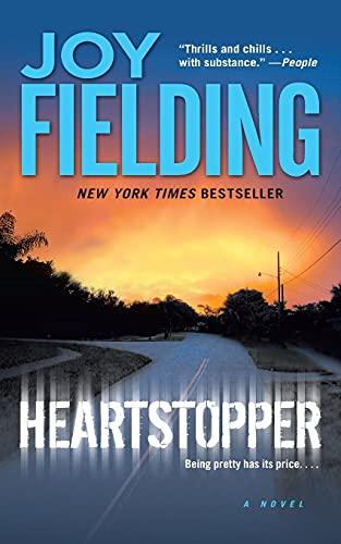 Heartstopper: A Novel (9781476754666) by Joy Fielding