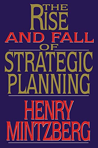 9781476754765: Rise and Fall of Strategic Planning
