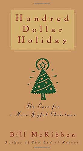 9781476754796: Hundred Dollar Holiday: The Case for a More Joyful Christmas