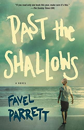 9781476754871: Past the Shallows: A Novel