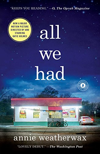 9781476755229: All We Had: A Novel
