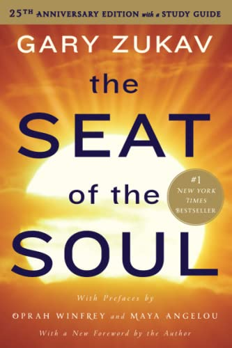 9781476755403: The Seat of the Soul: 25th Anniversary Edition with a Study Guide