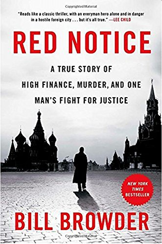 9781476755717: Red Notice: A True Story of High Finance, Murder, and One Man's Fight for Justice