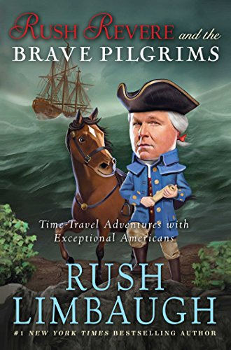 9781476755861: Rush Revere and the Brave Pilgrims: Time-Travel Adventures with Exceptional Americans