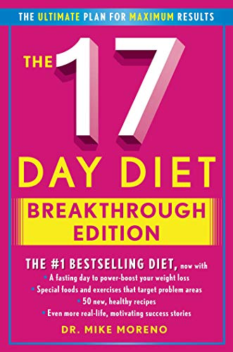 The 17 Day Diet Breakthrough Edition: Moreno, Dr. Mike