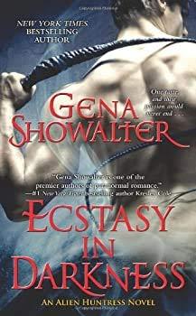 9781476757025: Ecstasy in Darkness (An Alien Huntress Novel) (A Paranormal Romance)