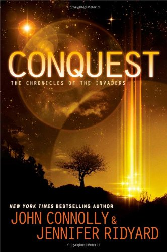 Conquest: The Chronicles of the Invaders: Connolly, John, Ridyard,