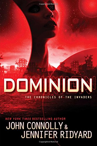 9781476757186: Dominion: The Chronicles of the Invaders