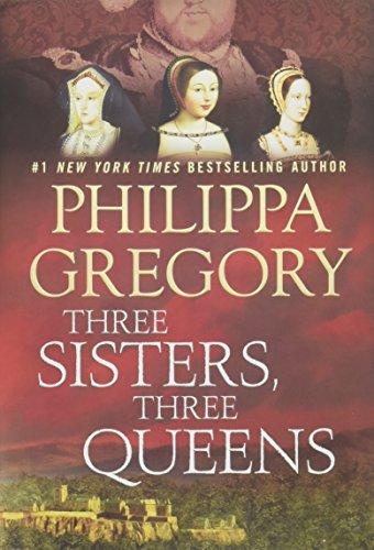 9781476758572: Three Sisters, Three Queens (Plantagenet and Tudor Novels)