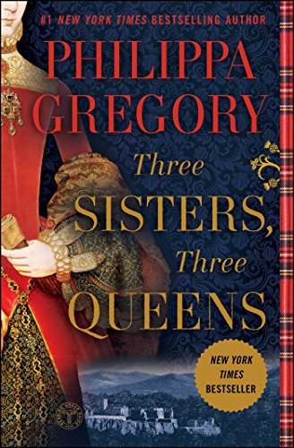 9781476758749: Three Sisters, Three Queens (The Plantagenet and Tudor Novels)
