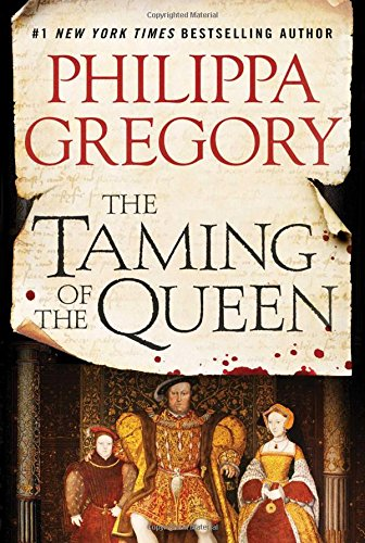 The Taming of the Queen: Gregory, Philippa
