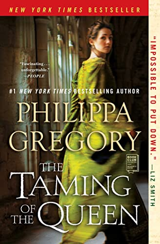 9781476758817: The Taming of the Queen (Plantagenet and Tudor Novels)