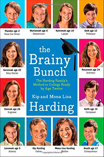 9781476759340: The Brainy Bunch: The Harding Family's Method to College Ready by Age Twelve