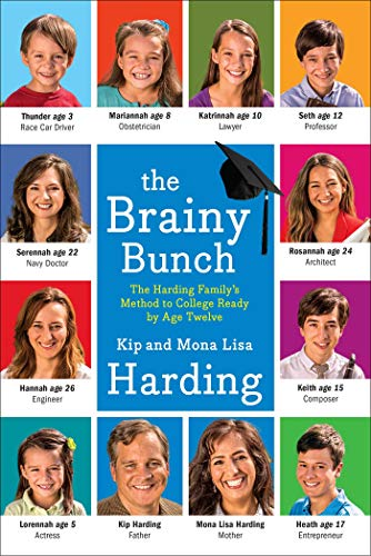 9781476759357: The Brainy Bunch: The Harding Family's Method to College Ready by Age Twelve
