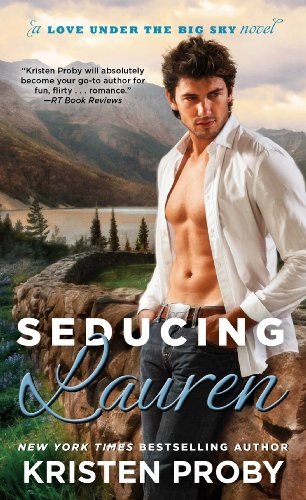 9781476759371: Seducing Lauren (Love Under the Big Sky)