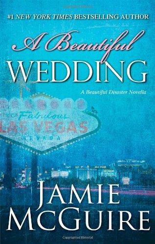 9781476759548: A Beautiful Wedding: A Novella (Beautiful Disaster Series)