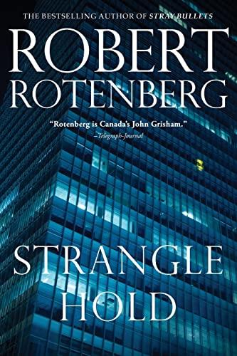 Stranglehold: Robert Rotenberg