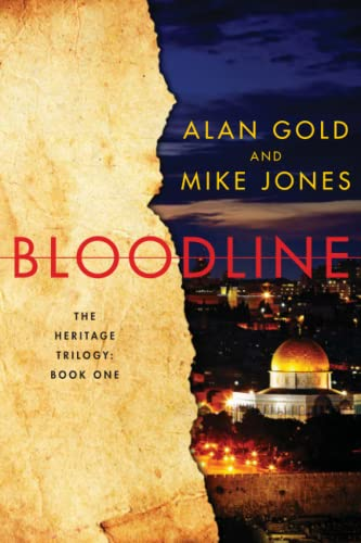 Bloodline: The Heritage Trilogy Book One: Gold, Alan, Jones, Mike