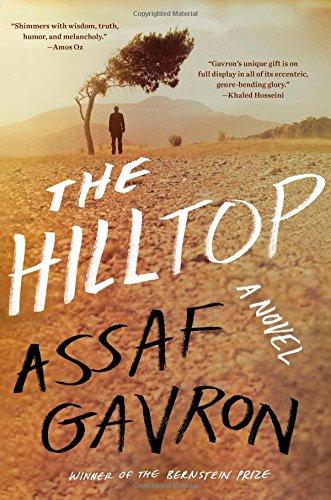 The Hilltop: A Novel: Gavron, Assaf
