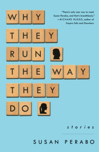9781476761442: Why They Run the Way They Do: Stories