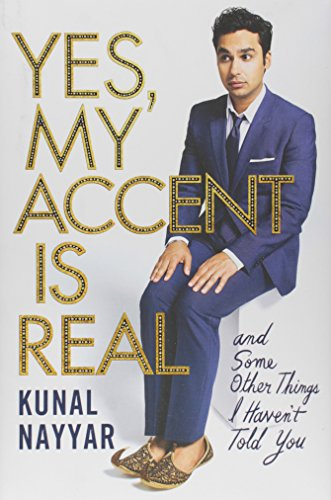 9781476761824: Yes, My Accent Is Real - and Some Other Things I Haven't Told You