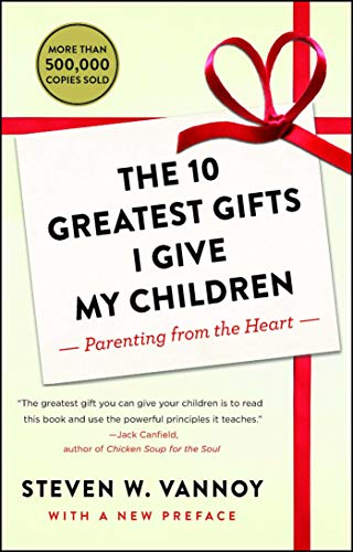 9781476762975: The 10 Greatest Gifts I Give My Children: Parenting from the Heart